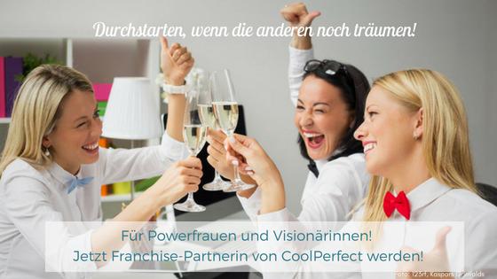 Durchstarten Franchise Partnerin CoolPerfect